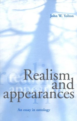 Realism and Appearances: An Essay in Ontology 9780521776608