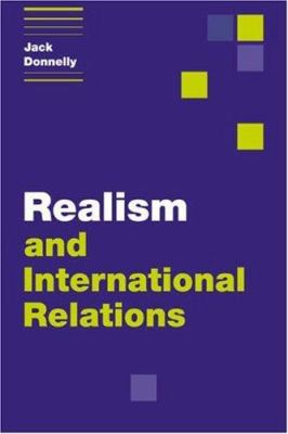 Realism and International Relations - Donnelly, Jack / Jack, Donnelly