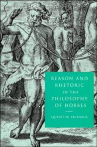 Reason and Rhetoric in the Philosophy of Hobbes 9780521596459