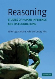 Reasoning: Studies of Human Inference and Its Foundations 9780521612746