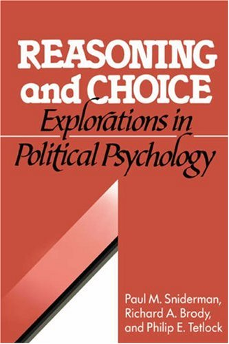 Reasoning and Choice: Explorations in Political Psychology 9780521407700