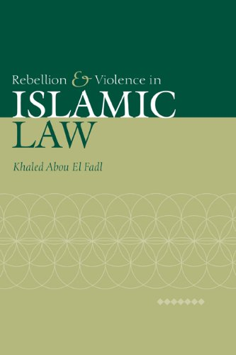 Rebellion and Violence in Islamic Law 9780521793117