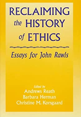 Reclaiming the History of Ethics: Essays for John Rawls 9780521472401