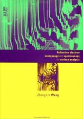 Reflection Electron Microscopy and Spectroscopy for Surface Analysis 1756061
