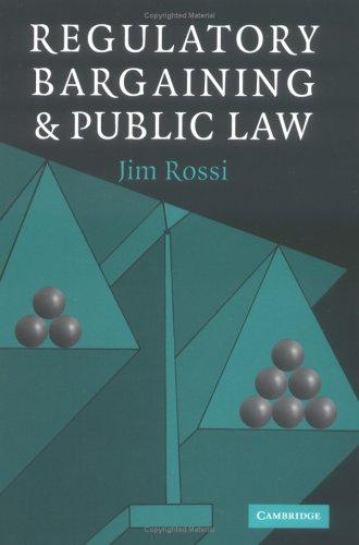 Regulatory Bargaining and Public Law 9780521838924
