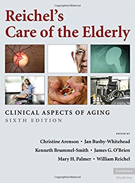 Reichel's Care of the Elderly 9780521869294
