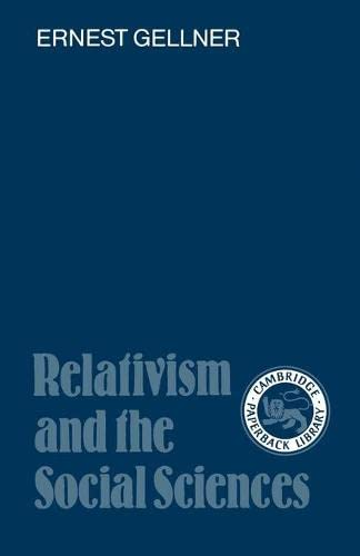 Relativism and the Social Sciences 9780521337984