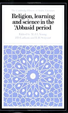 Religion, Learning and Science in the 'Abbasid Period