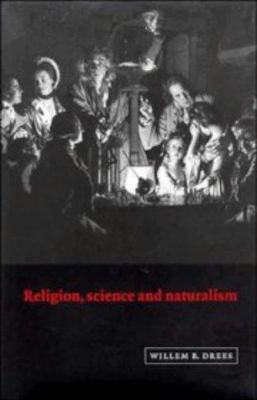 Religion, Science, and Naturalism 9780521497084