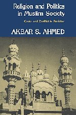 Religion and Politics in Muslim Society: Order and Conflict in Pakistan 9780521246354