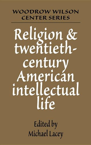 Religion and Twentieth-Century American Intellectual Life 9780521375603