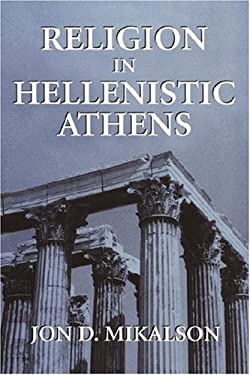 Religion in Hellenistic Athens 9780520210233
