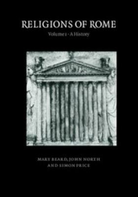 Religions of Rome: Volume 1, a History 9780521316828