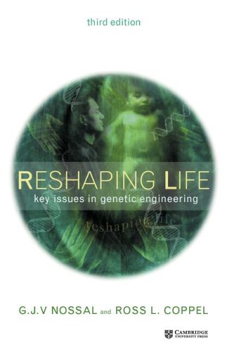 Reshaping Life: Key Issues in Genetic Engineering 9780521818780