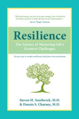 Resilience: The Science of Mastering Life's Greatest Challenges 9780521195638