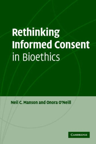 Rethinking Informed Consent in Bioethics 9780521697477