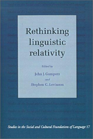 Rethinking Linguistic Relativity 9780521448901