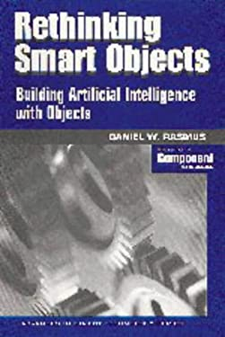 Rethinking Smart Objects: Building Artificial Intelligence with Objects 9780521645492