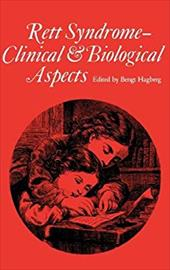 Rett Syndrome - Clinical and Biological Aspects: Studies on 130 Swedish Females