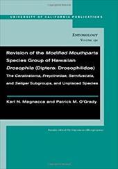 Revision of the Modified Mouthparts Species Group of Hawaiian Drosophila (Diptera: Drosophilidae): The Ceratostoma, Freycinetiae,