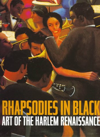 Rhapsodies in Black: Art of the Harlem Renaissance 9780520212633