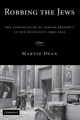 Robbing the Jews: The Confiscation of Jewish Property in the Holocaust, 1933-1945 9780521888257