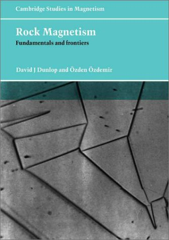 Rock Magnetism: Fundamentals and Frontiers 9780521000987