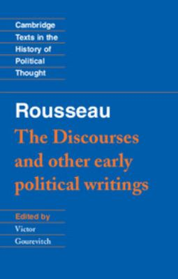Rousseau: 'The Discourses' and Other Early Political Writings 9780521424455