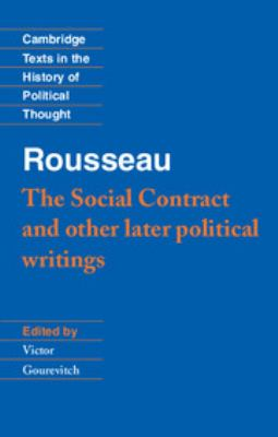 Rousseau: 'The Social Contract' and Other Later Political Writings 9780521424462