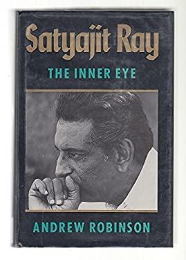 Satyajit Ray: The Inner Eye 9780520069053