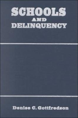 Schools and Delinquency 9780521623247