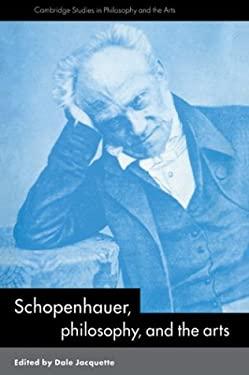 Schopenhauer, Philosophy and the Arts