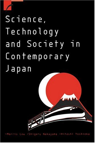 Science, Technology and Society in Contemporary Japan 9780521654258