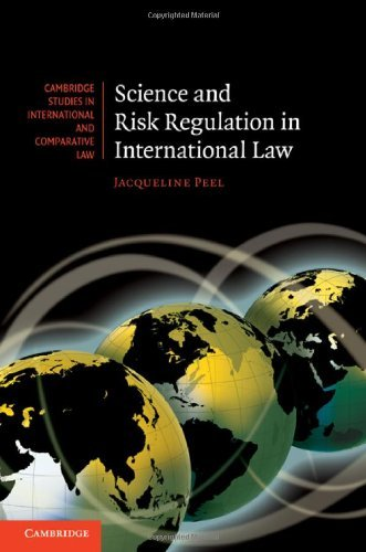 Science and Risk Regulation in International Law 9780521768634