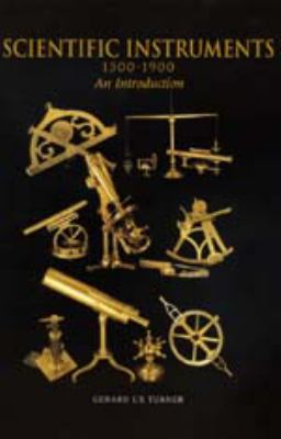 Scientific Instruments, 1500-1900 9780520217287