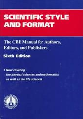 Scientific Style and Format: The CBE Manual for Authors, Edi