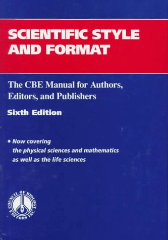 Scientific Style and Format: The CBE Manual for Authors, Editors, and Publishers 9780521471541