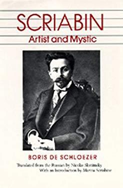 Scriabin: Artist and Mystic 9780520043848