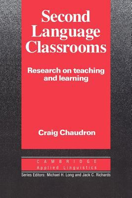 Second Language Classrooms: Research on Teaching and Learning 9780521339803