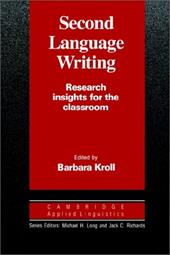 Second Language Writing: Research Insights for the Classroom