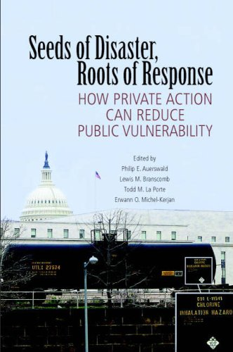 Seeds of Disaster, Roots of Response: How Private Action Can Reduce Public Vulnerability 9780521857963