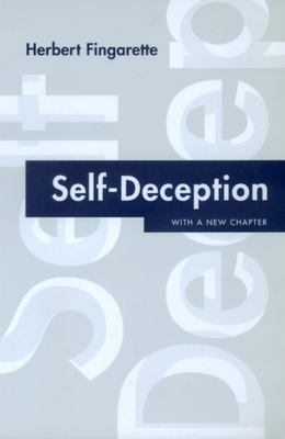 Self-Deception: With a New Chapter 9780520220522