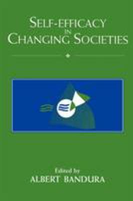 Self-Efficacy in Changing Societies 9780521586962