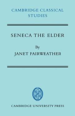 Seneca the Elder 9780521231015
