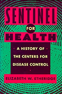 Sentinel for Health 9780520071070