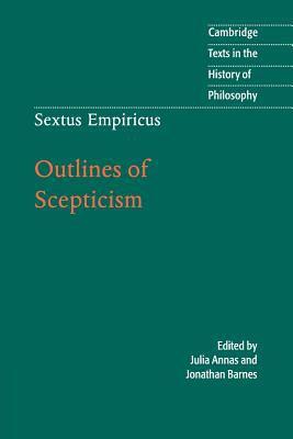 Sextus Empiricus: Outlines of Scepticism 9780521778091