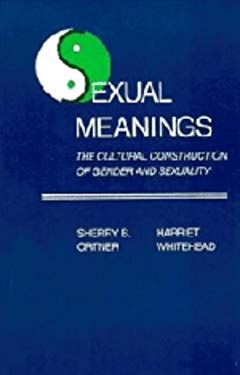 Sexual Meanings: The Cultural Construction of Gender and Sexuality 9780521239653