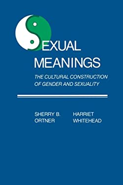 Sexual Meanings: The Cultural Construction of Gender and Sexuality 9780521283755