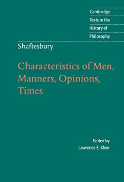Shaftesbury: Characteristics of Men, Manners, Opinions, Times 9780521570220