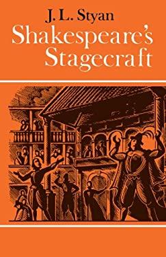Shakespeare's Stagecraft 9780521094351